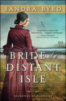 Image for Bride of a Distant Isle: A Novel (2) (The Daughters of Hampshire)