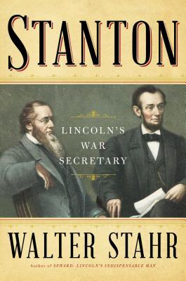 Image for Stanton: Lincoln's War Secretary