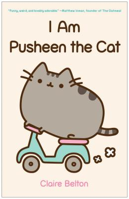 Image for I Am Pusheen the Cat (A Pusheen Book)