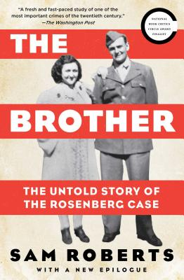 Image for The Brother: The Untold Story of the Rosenberg Case