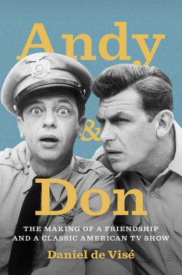 Image for Andy & Don: The Making of a Friendship and a Classic American TV Show