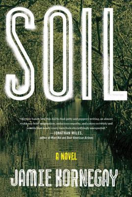 Image for Soil A Novel