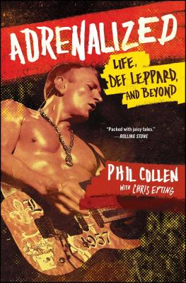 Image for Adrenalized: Life, Def Leppard, and Beyond