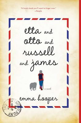 Etta and Otto and Russell and James: A Novel, Hooper, Emma