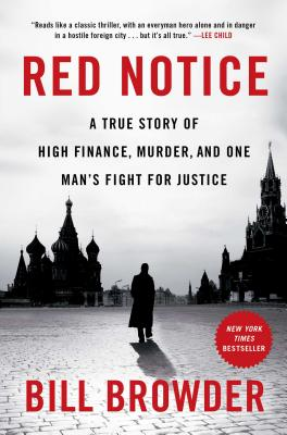 Image for Red Notice: A True Story of High Finance, Murder, and One Man's Fight for Justice