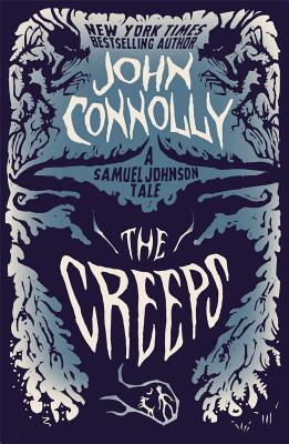 Image for The Creeps: A Samuel Johnson Tale (The Samuel Johnson Series)