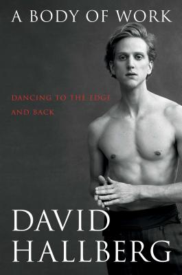 Image for A Body of Work: Dancing to the Edge and Back