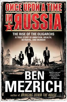 Image for Once Upon a Time in Russia: The Rise of the OligarchsA True Story of Ambition,