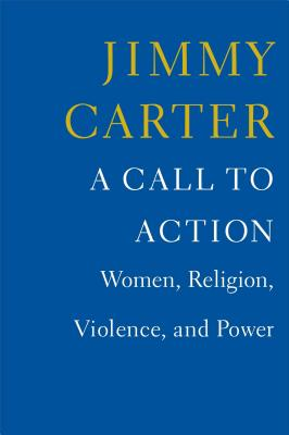 Image for A Call to Action: Women, Religion, Violence, and Power