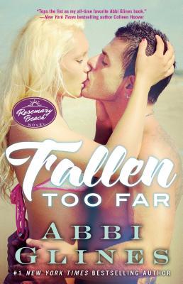 Image for Fallen Too Far: A Rosemary Beach Novel (The Rosemary Beach Series)