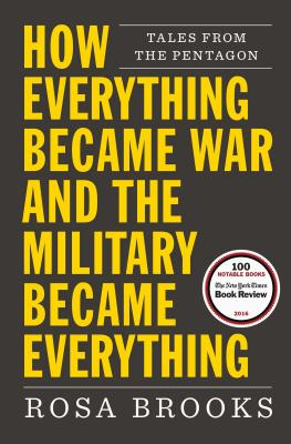 Image for How Everything Became War and the Military Became Everything: Tales From the Pentagon