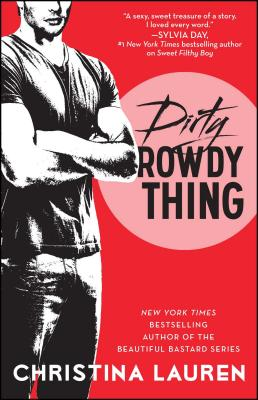 Image for Dirty Rowdy Thing