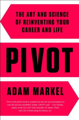 Image for Pivot: Tapping into Your Full Potential