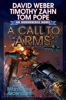 A Call to Arms (Manticore Ascendant), David Weber, Timothy Zahn, Thomas Pope
