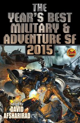Image for Year's Best Military & Adventure SF 2015: Volume 2 (Year's Best Military & Adventure Science)