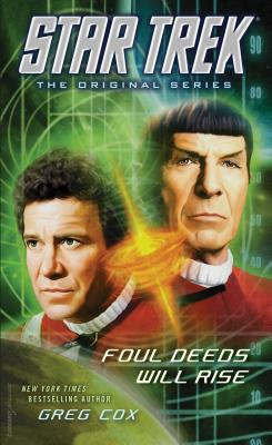 Star Trek: The Original Series: Foul Deeds Will Rise, Greg Cox