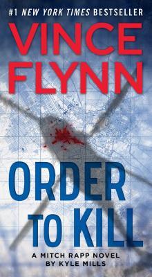 Image for Order to Kill: A Novel (A Mitch Rapp Novel)