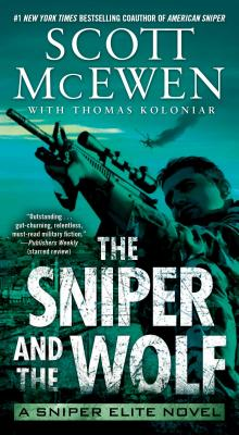Image for The Sniper and the Wolf: A Sniper Elite Novel
