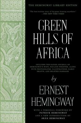 Image for Green Hills of Africa: The Hemingway Library Edition