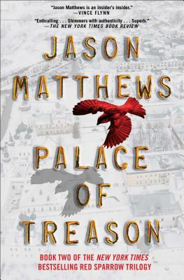 Image for Palace of Treason: A Novel (2) (The Red Sparrow Trilogy)