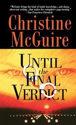 Until the Final Verdict, McGuire, Christine