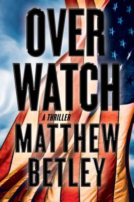 Image for Overwatch: A Thriller (The Logan West Thrillers)