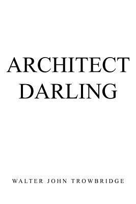 Architect Darling, Trowbridge, Walter John