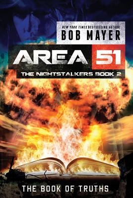 BOOK OF TRUTHS (AREA 51: THE NIGHTSTALKERS, NO 11), MAYER, BOB