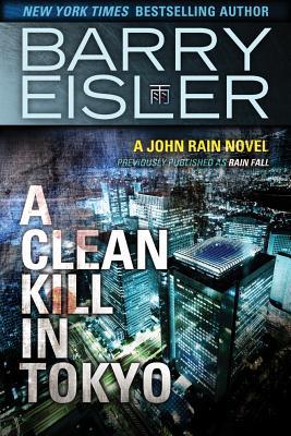 Image for CLEAN KILL IN TOKYO (JOHN RAIN, NO 1)