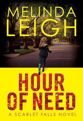 Hour of Need (Scarlet Falls), Leigh, Melinda