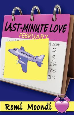 Last-Minute Love: (Year of the Chick series), Moondi, Romi