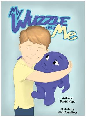 My Wuzzle & Me, Hope, David