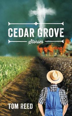 Cedar Grove: Stories, Reed, Tom