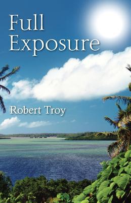 Full Exposure, Troy, Robert