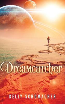 Dreamcatcher, Schumacher, Kelly
