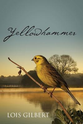 Yellowhammer, Gilbert, Lois