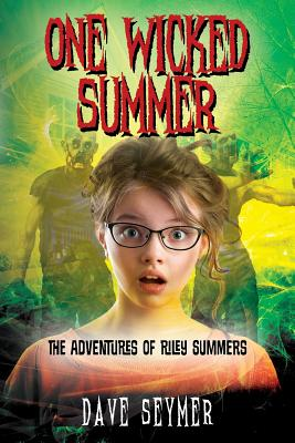 One Wicked Summer: The Adventures of Riley Summers, Seymer, Dave