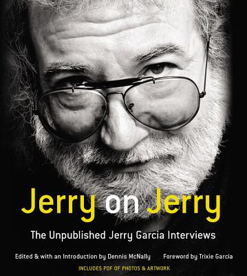 Image for Jerry on Jerry: The Unpublished Jerry Garcia Interviews: Library Edition