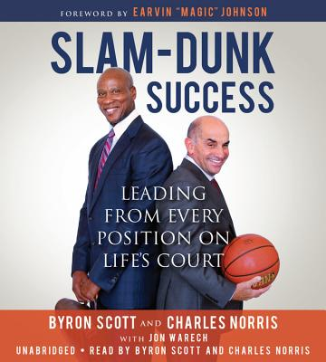 Image for Slam-Dunk Success: Leading from Every Position on Life's Court