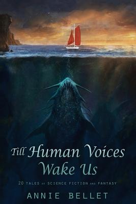 Image for Till Human Voices Wake Us