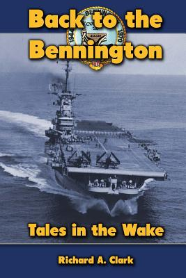 Back to the Bennington: Tales in the Wake