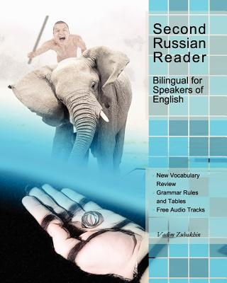 Second Russian Reader: bilingual for speakers of English (Volume 4) (English and Russian Edition), Zubakhin, Vadim