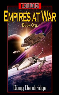 Image for Exodus: Empires at War: Book 1