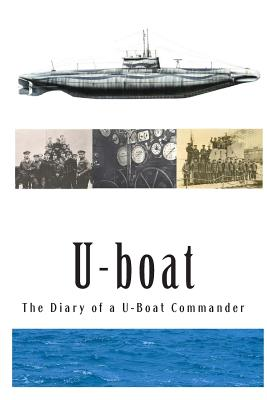Image for The Diary of a U-boat Commander. With an introduction and explanatory notes by Etienne, and 18 illustrations ... by F.H. Mason