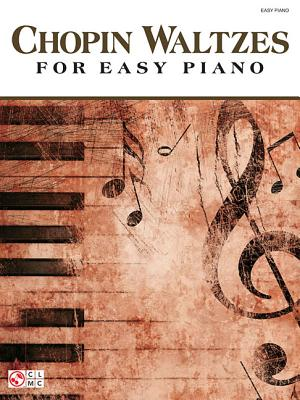 Chopin Waltzes For Easy Piano