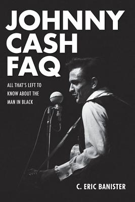 Image for Johnny Cash FAQ: All That's Left to Know About the Man in Black