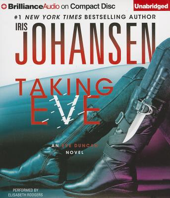 Taking Eve (Eve Duncan Series), Iris Johansen