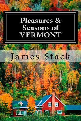 Image for Pleasures & Seasons of Vermont