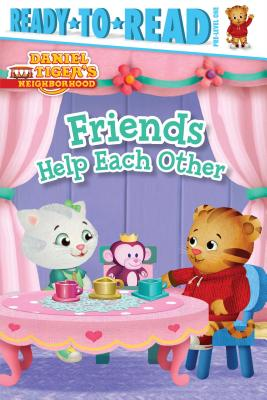 Image for Friends Help Each Other (Daniel Tiger's Neighborhood)