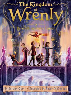 Image for Beneath the Stone Forest (The Kingdom of Wrenly)